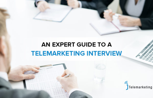 An Expert Guide to a Telemarketing Interview